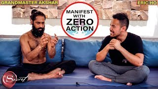 Can You Really Manifest Without Taking Any Action? Shocking Truth Revealed by a Himalayan Yogi
