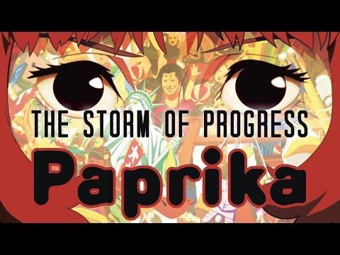 Paprika: The Storm of Progress