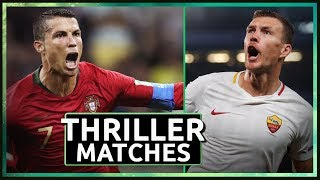7 Partite Incredibili & Thriller del 2017/18 streaming