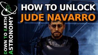 How To Unlock Jude Navarro | Elite Dangerous Odyssey