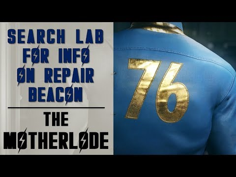 Search lab for information on repair beacon location | Motherlode Side Quest | Fallout 76