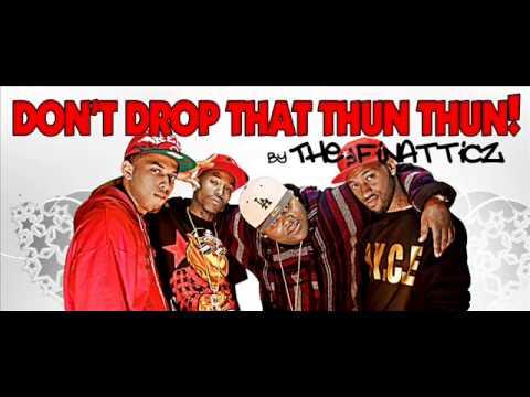finatticz ft. tyga dont drop that