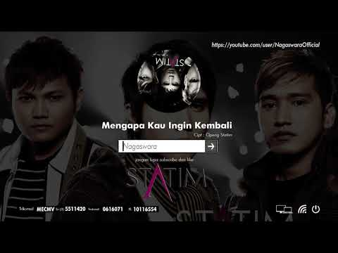 Statim - Mengapa Kau Ingin Kembali (Official Audio Video)