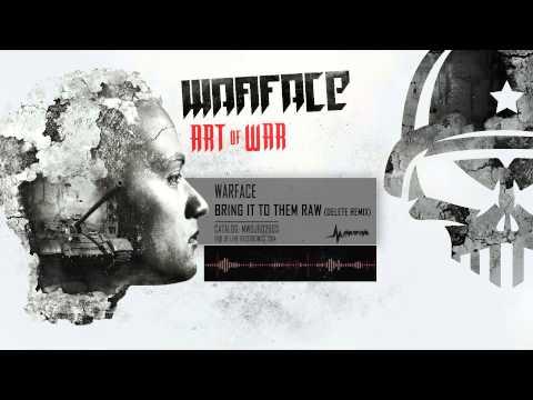 Warface & Sasha F - Bring It To Them Raw (Delete Remix)