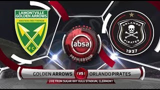 Absa Premiership 2018/19 |  Golden Arrows vs Orlando Pirates