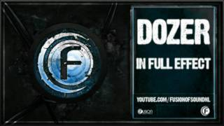 Dozer - In Full Effect
