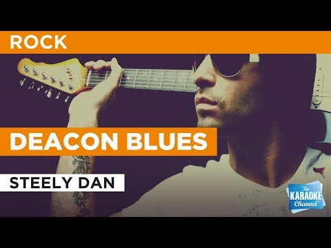 Deacon Blues in the style of Steely Dan | Karaoke with Lyrics