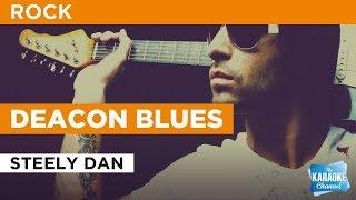 Deacon Blues in the style of Steely Dan | Karaoke with Lyrics