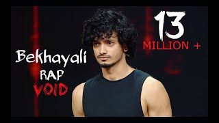 Bekhayali Rap - Void | Mtv Hustle | Official Audio | Kabir Singh