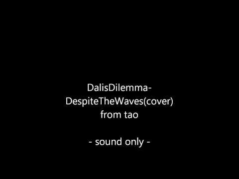 Despite The Waves - Dalis Dilemma(cover) mp3
