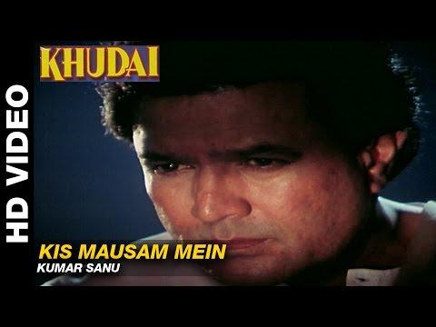 Kis Mausam Mein - Khudai | Kumar Sanu | Rajesh Khanna & Madhavi Director : Johny Bakshi