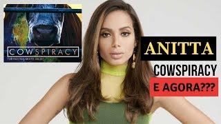 ANITTA E COWSPIRACY! E AGORA???
