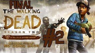 Прохождение Игры The Walking Dead - Ком в Горле и Печаль [Сезон 2] [Эпизод 5] [ФИНАЛ] #2
