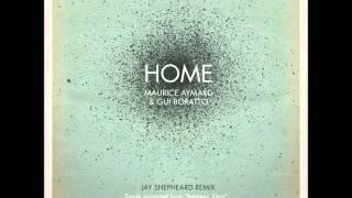 Gui Boratto, Maurice Aymard, Jay Shepheard - Home (Jay Shepheard Remix)