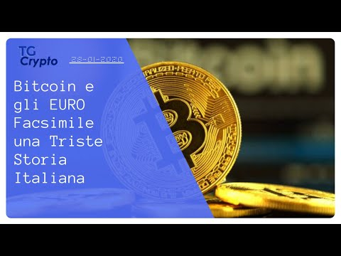 Bitcoin E Gli EURO Facsimili Una Triste Storia Italiana | Tg Crypto