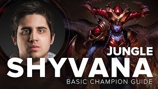 Shyvana Jungle Sated Devourer Guide by TL IWillDominate - Season 5 | League of Legends