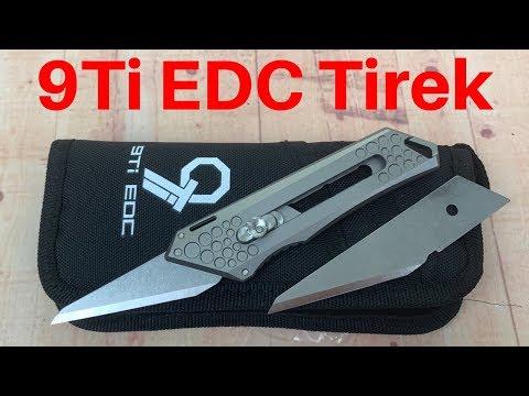 9Ti EDC Tirek