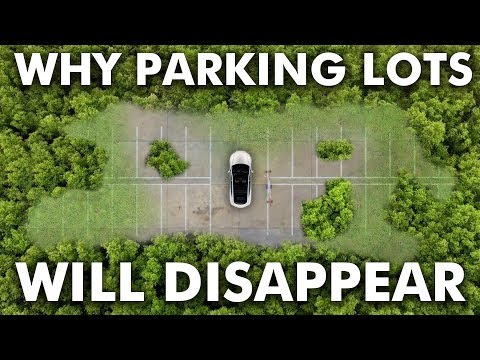 Why Parking Lots will Disappear