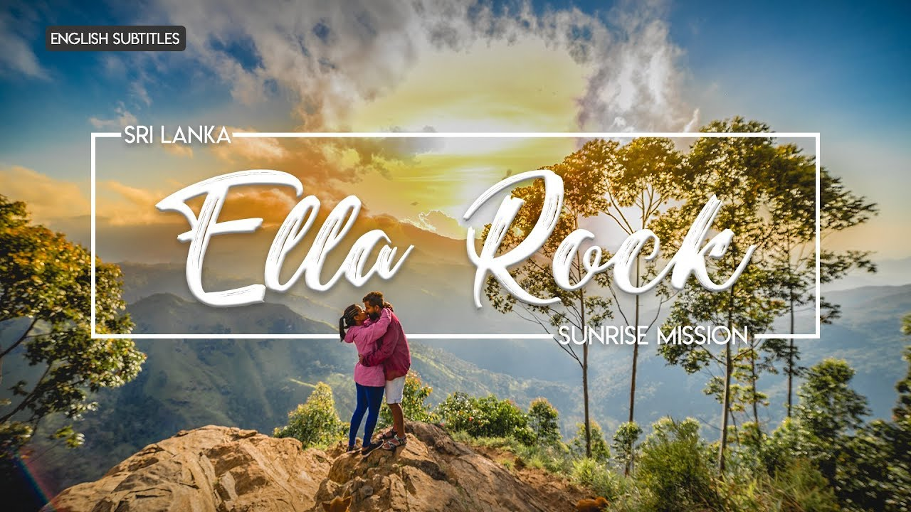 Ella Rock | Beautiful Sunrise | Sri Lanka | TRAVEL VLOG #14