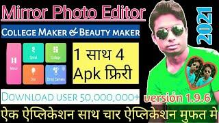 Mirror Photo Editor: College Maker & Beauty Camera | How to use App Mirror Photo editor 2021 screenshot 2