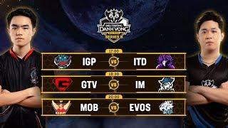 IGP vs ITD | GTV vs IM | MOB vs EVOS [Vòng 1] [11.05.2019] - Đấu Trường Danh Vọng Series B Mùa 1
