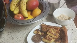 French Bread French Toast with Sausage & Fruit Moothie with Oatmeal