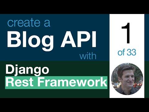 Blog API with Django Rest Framework 1 of 33 - Welcome