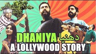 Dhaniya | A Lollywood Story | MangoBaaz