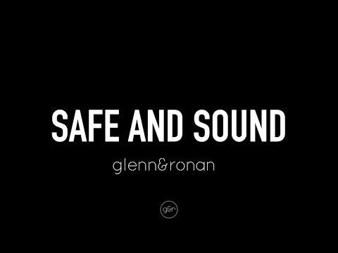 Safe & Sound (Official Lyric Video) - glenn&ronan