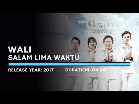 Wali - Salam Lima Waktu (Lyric)