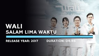 Wali - Salam Lima Waktu (Lyric) - Stafaband