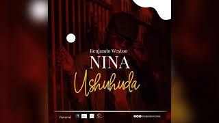 Benjamin Weston - Nina Ushuhuda (Official Audio)