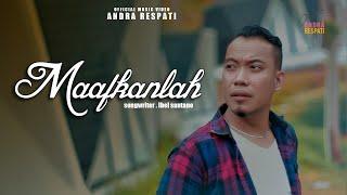MAAFKANLAH - Andra Respati (Official Music Video)
