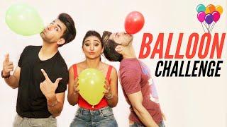 BALLOON Challenge | Rimorav Vlogs