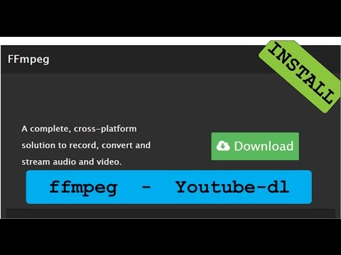 use ffmpeg    with youtube-dl