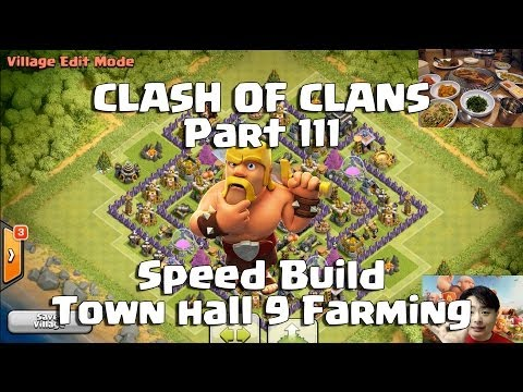 Clash of Clans 111 Speed Build TH 9 Farming