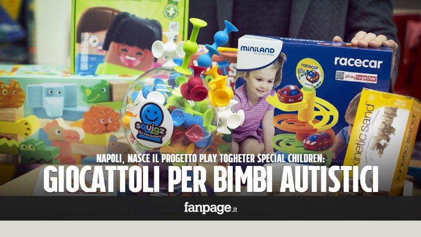 Napoli Una Linea Di Giocattoli Per Bimbi Autistici Youtube