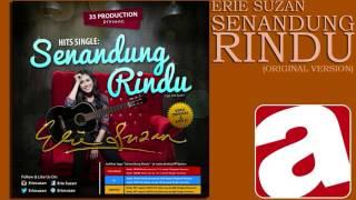 Erie Suzan - Senandung Rindu (Original Version)
