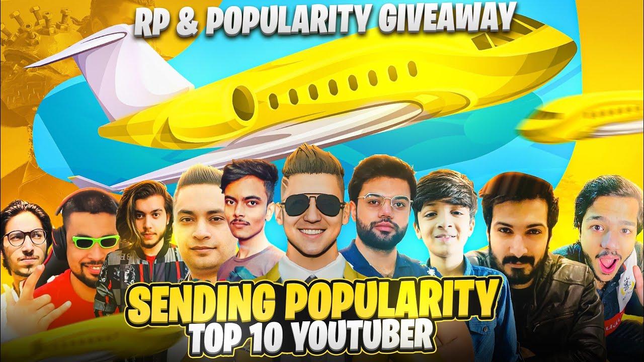 Sending Popularity Top 10 YouTubers 😍   RP Giveaway   PUBG MOBILE