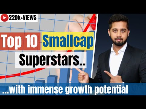 Top 10 smallcap stocks in India | Smallcap stocks in India with immense growth potential