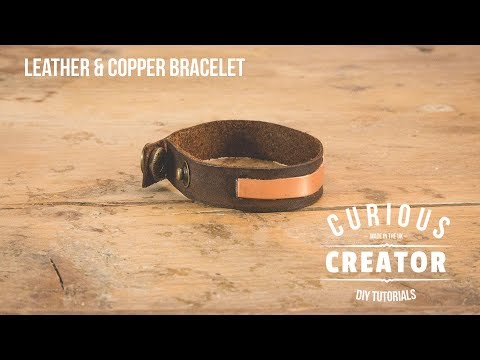 #11 Leather + Copper Bracelet -  DIY Curious Creator