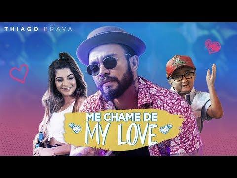 Thiago Brava & GKay - Me Chame De My Love (Clipe Oficial) Mp3