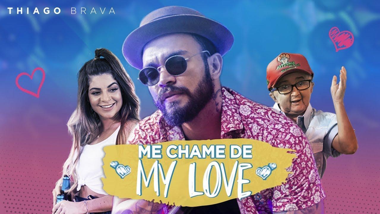 Thiago Brava & GKay - Me Chame De My Love (Clipe Oficial)
