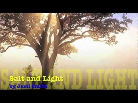 Salt and Light (Lyrics)