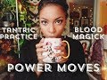 BLOOD MAGICK, TANTRIC PRACTICE, & POWER MOVES 🔥🔥 || ASTROLOGY FOR ALL SIGNS || BEHATILIFE
