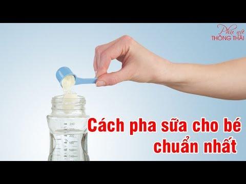 Cách pha sữa cho trẻ sơ sinh chuẩn nhất
