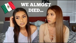 MEXICAN HORROR STORY: We Almost Died In Mexico (Storytime) | SamanoSisters