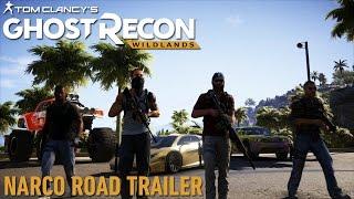 [AUT] Ghost Recon Wildlands Narco Road Trailer