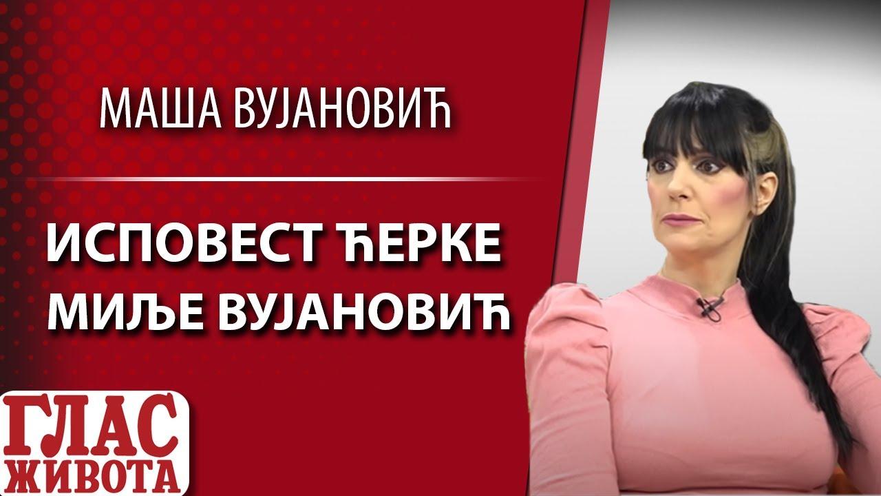 Download ISPOVEST ĆERKE MILJE VUJANOVIĆ: KRVNIK JE PRETIO DA ĆE UBITI BRATA I MENE