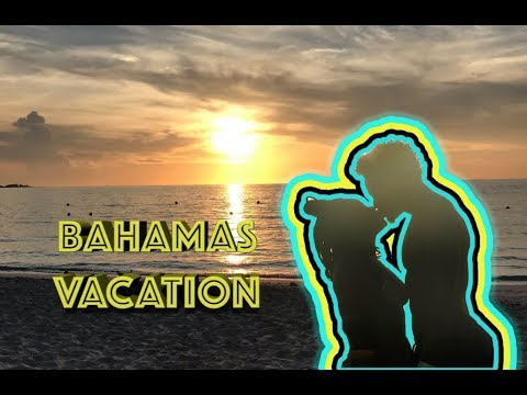 Travel: Our Bahamas Vacation